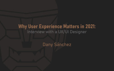 Why User Experience Matters in 2021: Interview with a UX/UI Designer